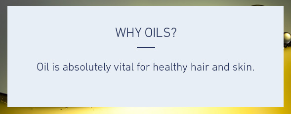 Why Oils?